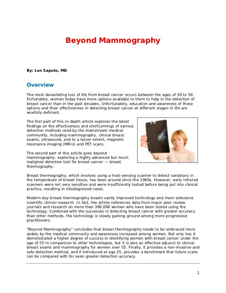 Beyond MammographyBy: Len Saputo, MDOverviewThe most devastating loss of life from breast cancer occurs between the ages o...