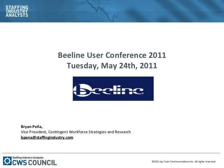 Beeline User Conference 2011                             Tuesday, May 24th, 2011                        ...