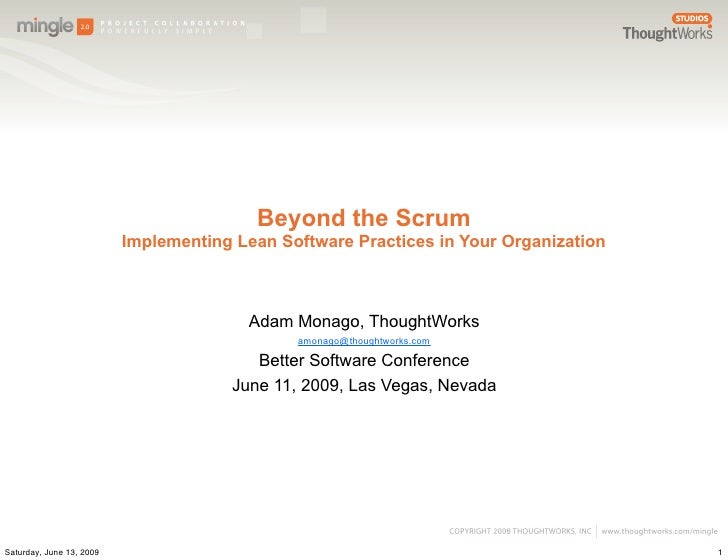 Beyond the Scrum                           Implementing Lean Software Practices in Your Organization                      ...