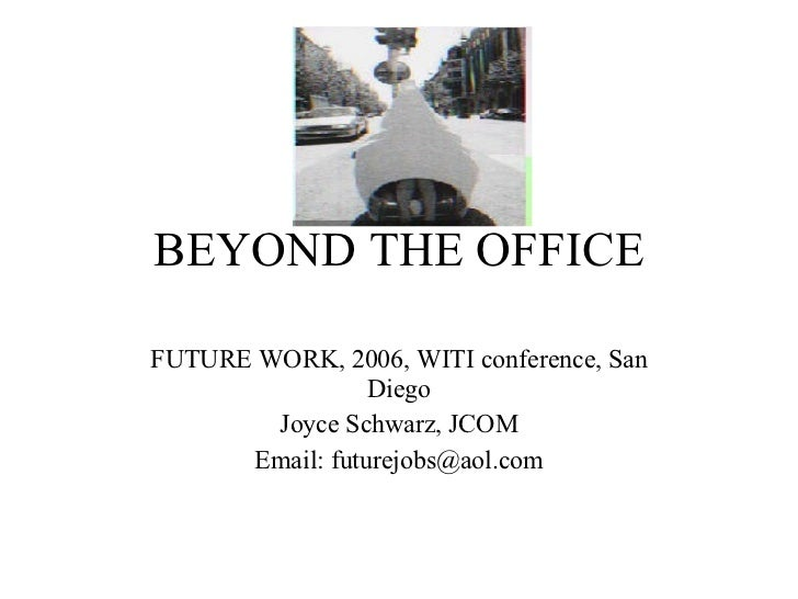 FUTURE OF WORK: Beyond the Office