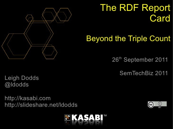 The RDF Report Card: Beyond the Triple Count