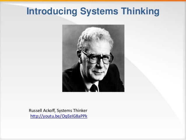 Thinking Russell Ackoff
