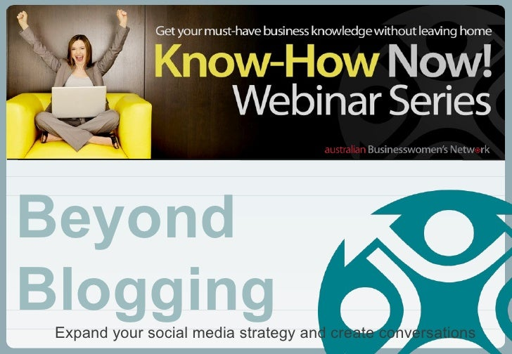 Expand your social media strategy and create conversations Beyond Blogging