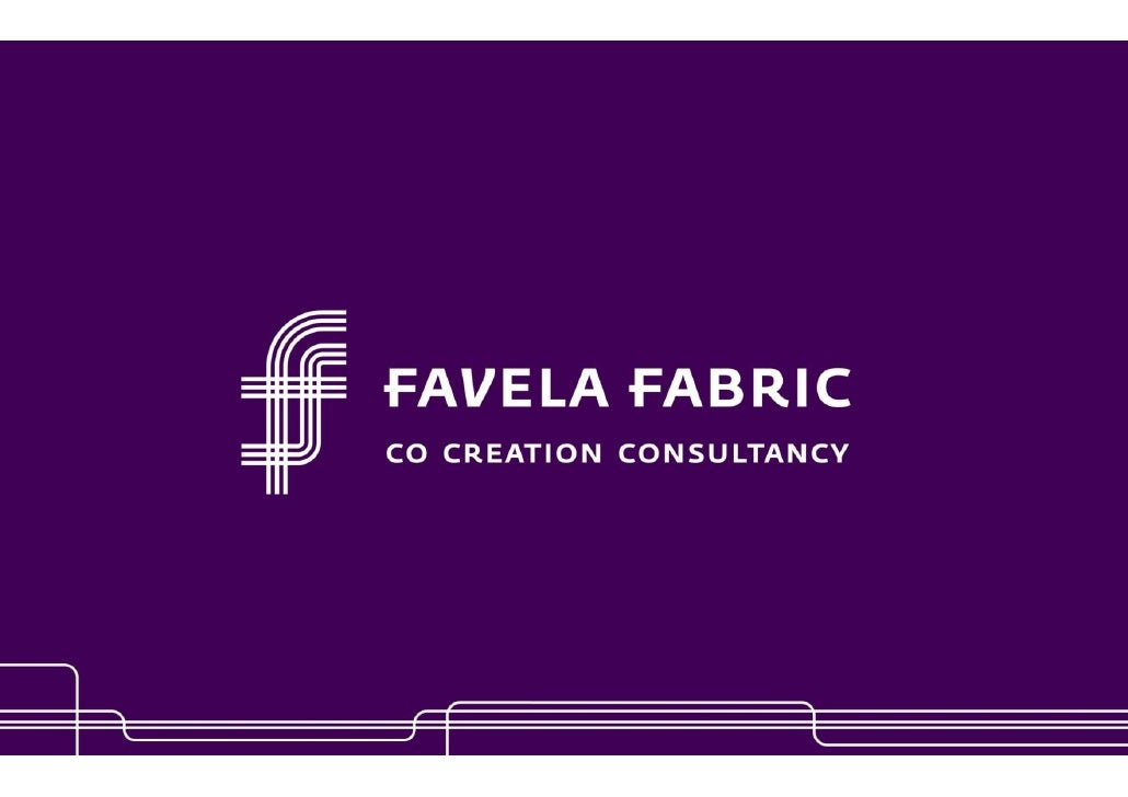 FavelaFabric‐ Picnic2009‐ BeyondCocreation