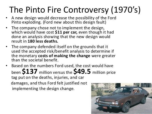 the ethical dilemma in the ford pinto case Ethical dilemma – ford pinto fire case on august 10, 1978, three teenage girls died horribly in an automobile accident driving a 1973 ford pinto to their.