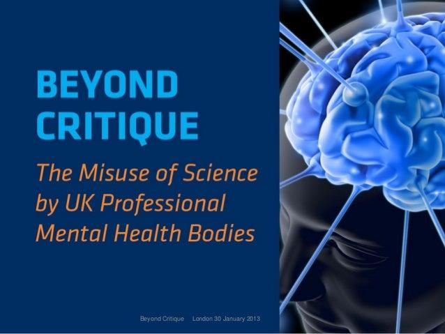 Beyond Critique   London 30 January 2013