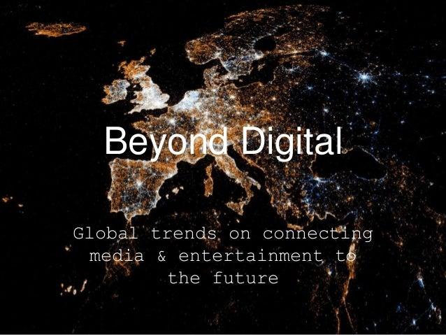 Beyond digital