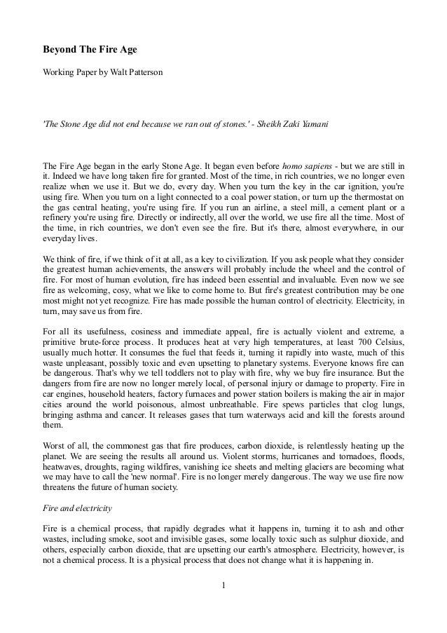 Beyond The Fire Age Working Paper by Walt Patterson  'The Stone Age did not end because we ran out of stones.' - Sheikh Za...