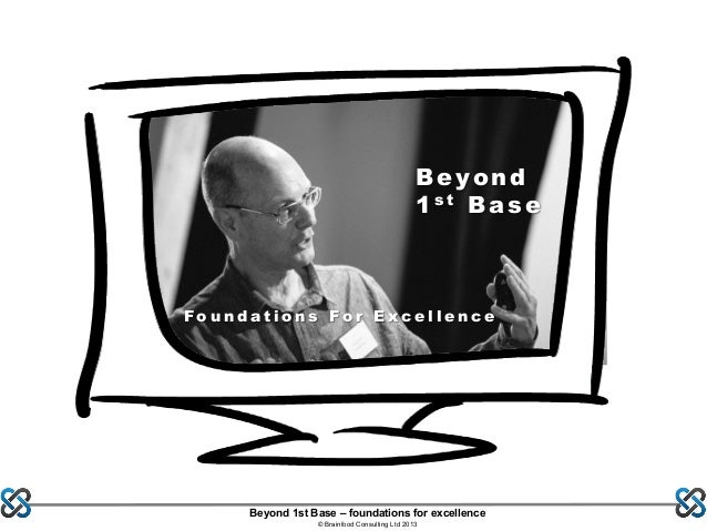 Beyond First Base - Foundations for Excellence, Martin Hill-Wilson