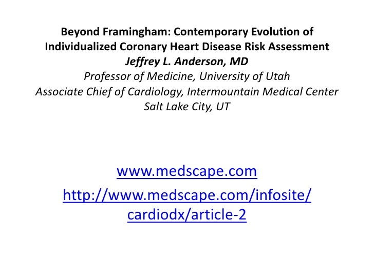 Beyond Framingham: Contemporary Evolution of  Individualized Coronary Heart Disease Risk Assessment                   Jeff...