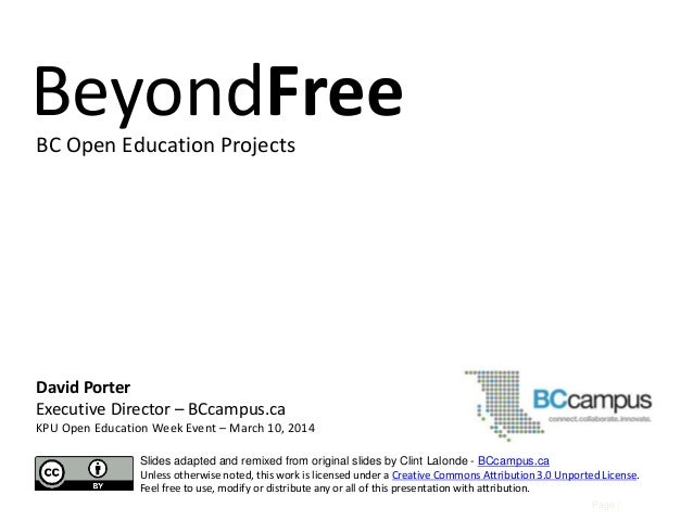 Page | David Porter Executive Director – BCcampus.ca KPU Open Education Week Event – March 10, 2014 Slides adapted and rem...