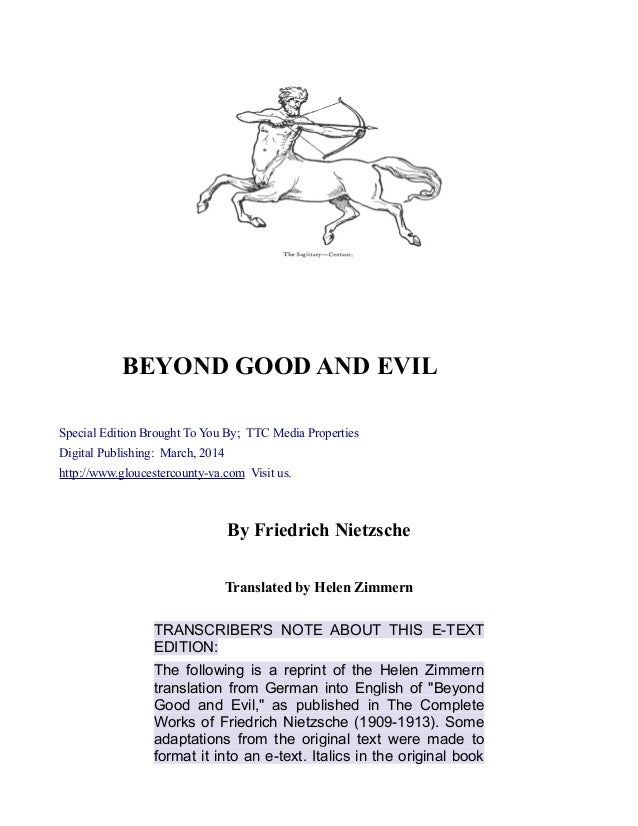 BEYOND GOOD AND EVIL Special Edition Brought To You By; TTC Media Properties Digital Publishing: March, 2014 http://www.gl...
