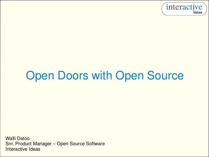 Open Doors With Open Source