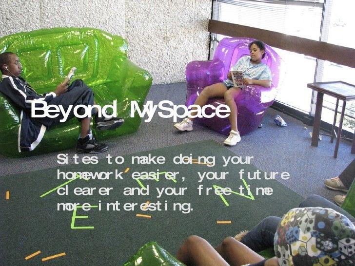 Beyond MySpace