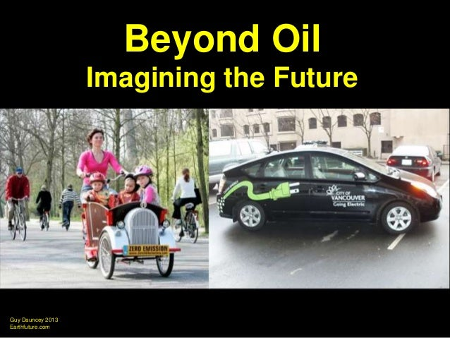 Beyond Oil: Imagining the Future