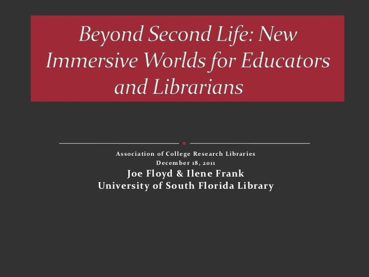Association of College Research Libraries               December 18, 2011     Joe Floyd & Ilene FrankUniversity of South F...