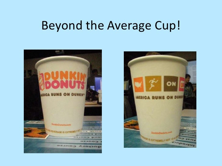 Beyond the average cup!