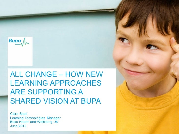 Beyond The Course: All change - how new learning approaches are supporting a shared vision at Bupa