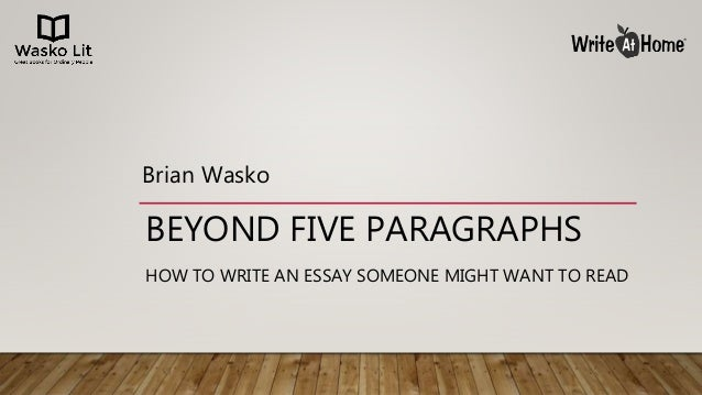 beyond the 5 paragraph essay