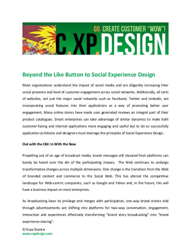 Beyond the Like Button to Social Experience DesignMost organizations understand the impact of social media and are diligen...