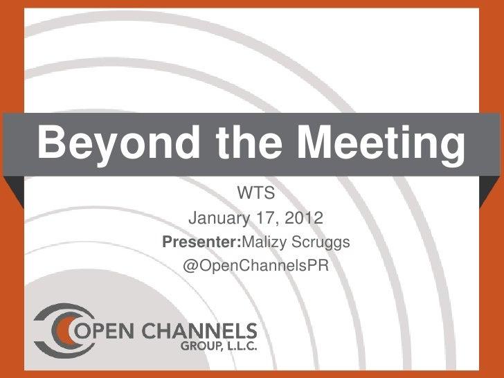 Beyond the Meeting
