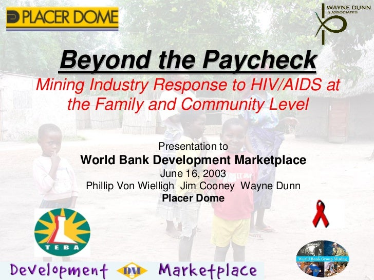 Wayne Dunn presents to World Bank Development Marketplace on the South African Mining Industry's  response to HIV/AIDS