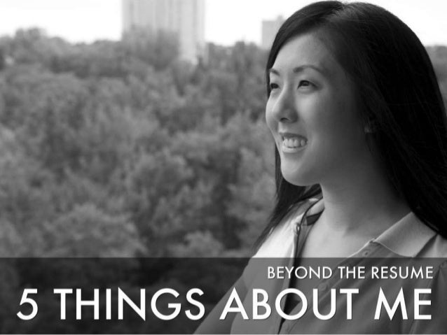 Beyond the Resume: 5 Things About Me