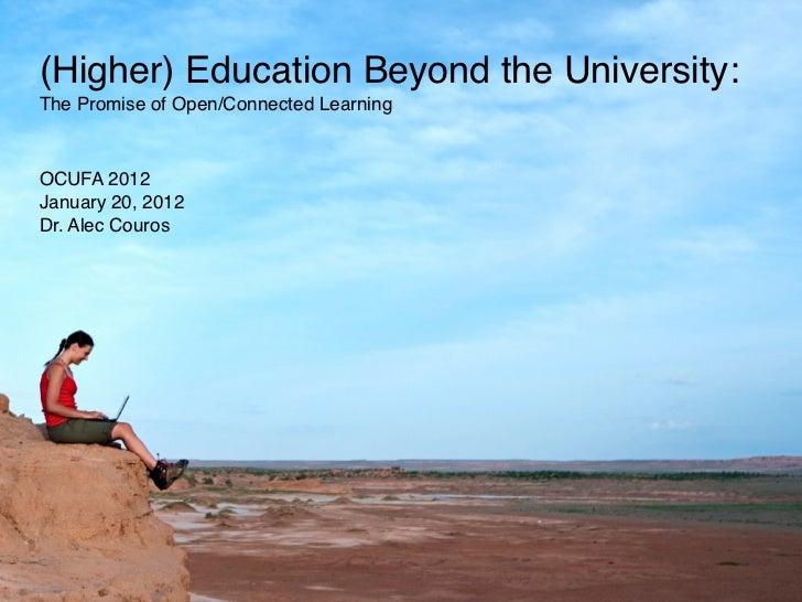 (Higher) Education Beyond the University