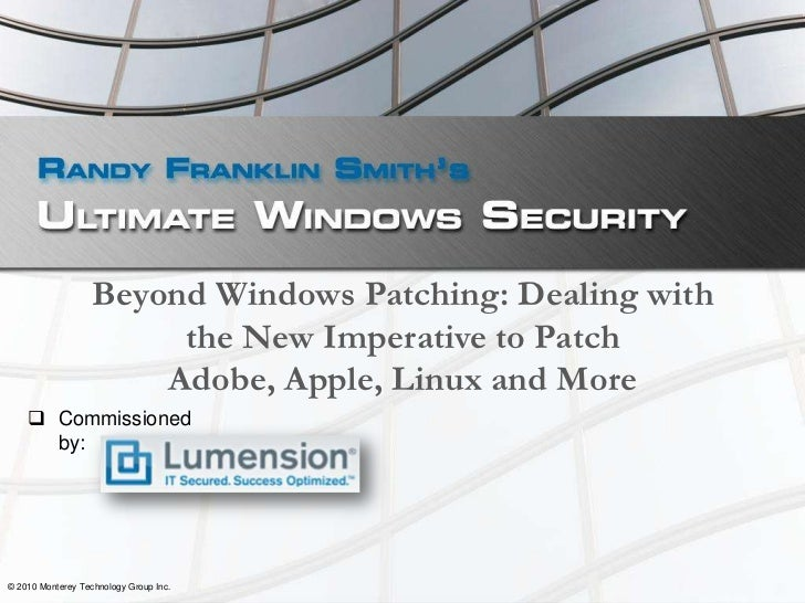 Beyond Windows Patching: Dealing with the New Imperative to Patch Adobe, Apple, Linux and More