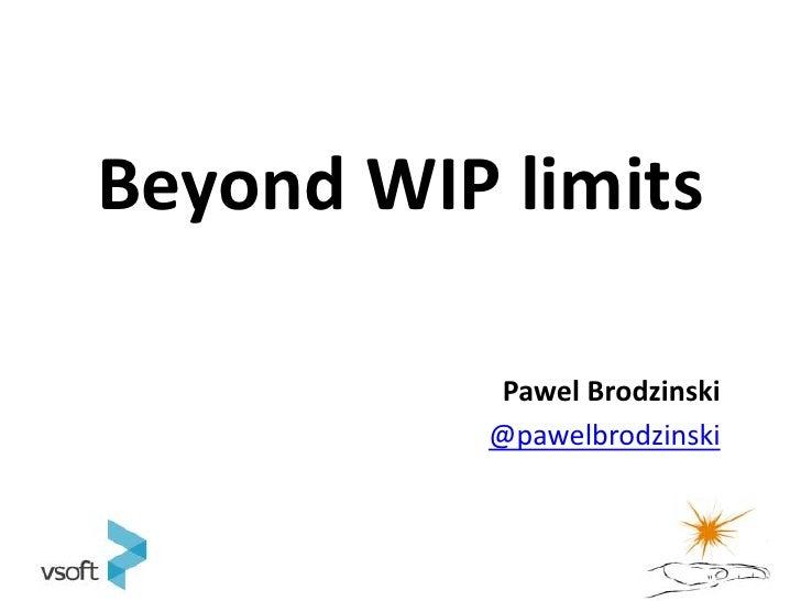 Beyond WIP Limits (short version)