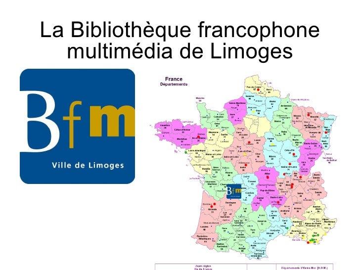 La Bibliothèque francophone multimédia de Limoges