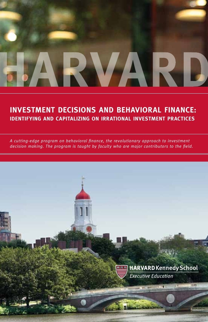 INVESTMENT DECISIONS AND BEHAVIORAL FINANCE:Identifying and Capitalizing on Irrational Investment PracticesA cutting-edge ...