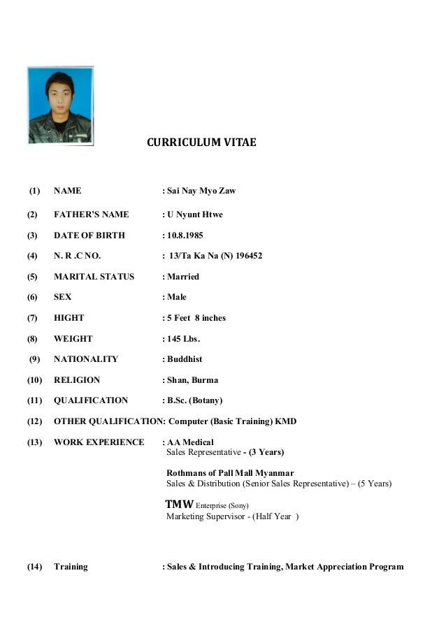 Sai Nay Myo Zaw(CV Form) CURRICULUM VITAE (1) NAME : Sai Nay Myo Zaw ...