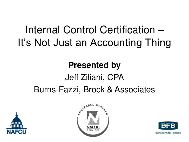 Internal Control Certification – It's Not Just an Accounting Thing (Credit Union Conference Presentation)