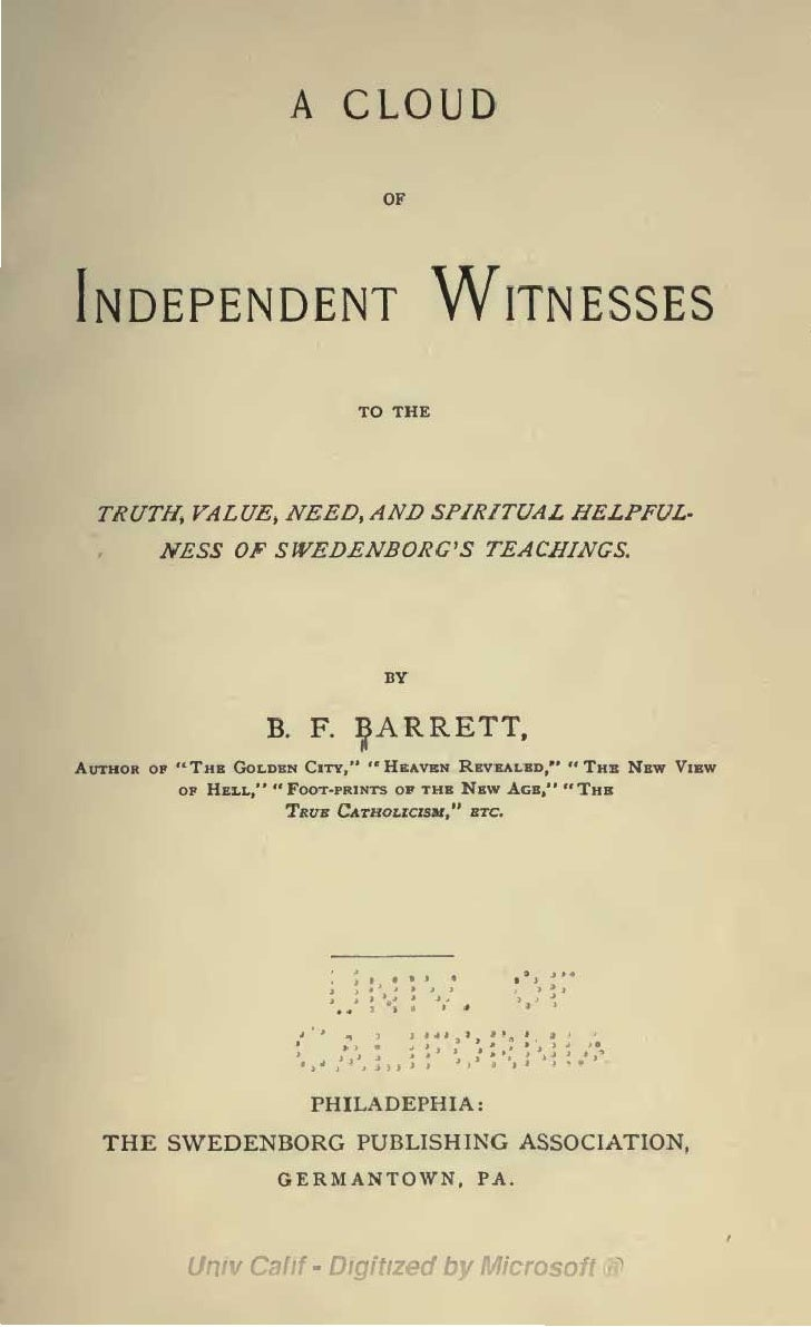 B f barrett_a_cloud_of_independant_witnesses_the_swedenborg_publishing_association_philadelphia_1891