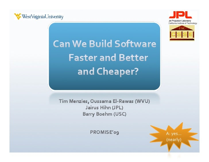 Can we build software better and faster and cheaper