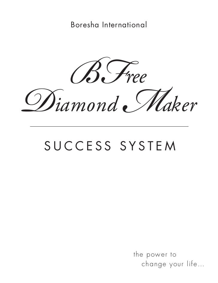 BFree   Boresha InternationalDiamond M                    aker SUCCESS SYSTEM                    the p o wer to           ...