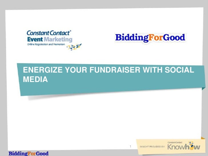 ENERGIZE YOUR FUNDRAISER WITH SOCIALMEDIA                      1