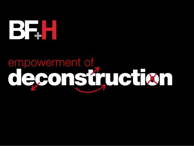 BFH - Empowerment of Deconstruction