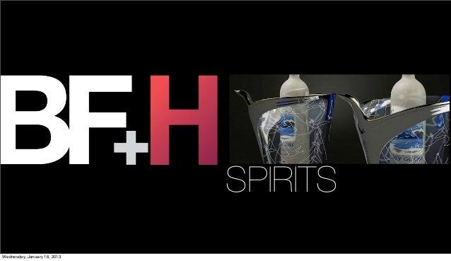 BF+H Spirits '12