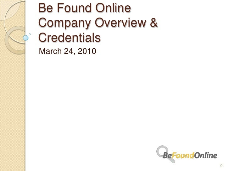 Be Found Online Overview & Credentials