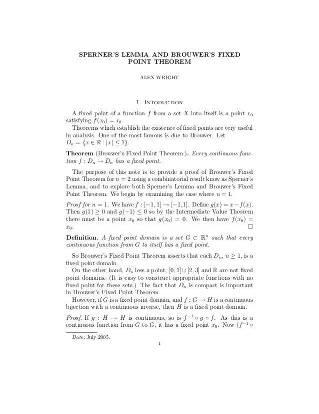 SPERNER'S LEMMA AND BROUWER'S FIXED                POINT THEOREM                            ALEX WRIGHT                   ...