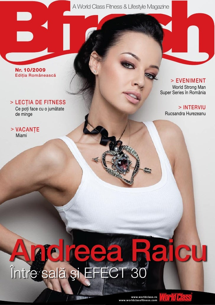 A World Class Fitness & Lifestyle Magazine Nr. 10/2009 Ediţia Românească                                                  ...