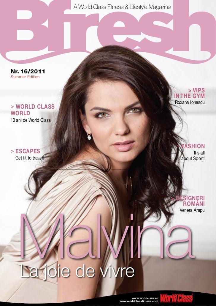 A World Class Fitness & Lifestyle MagazineNr. 16/2011Summer Edition                                                       ...