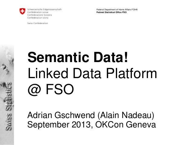 Data in Switzerland: BFS at OKCon 2013