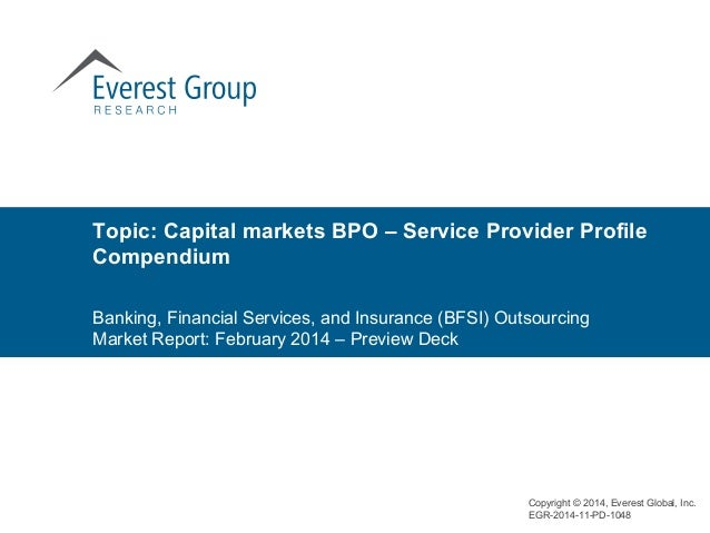Topic: Capital markets BPO – Service Provider Profile Compendium Banking, Financial Services, and Insurance (BFSI) Outsour...