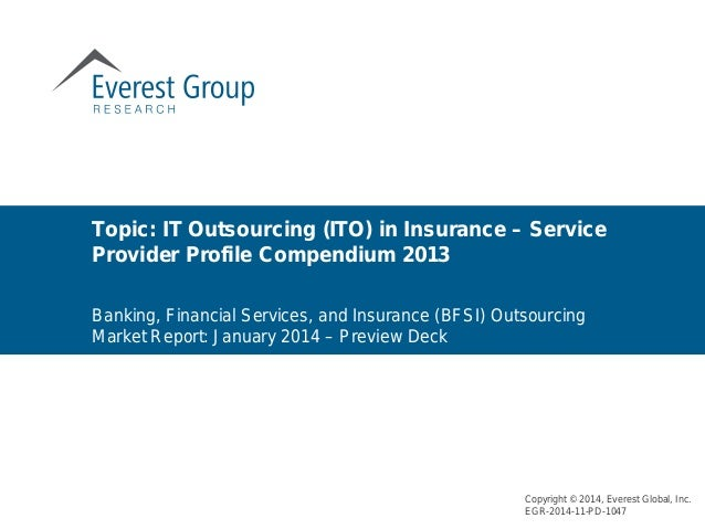 Banking, Financial Services, and Insurance (BFSI) Outsourcing Market Report: January 2014 – Preview Deck Topic: IT Outsour...
