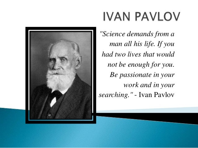 """Science demands from aman all his life. If youhad two lives that wouldnot be enough for you.Be passionate in yourwork and..."