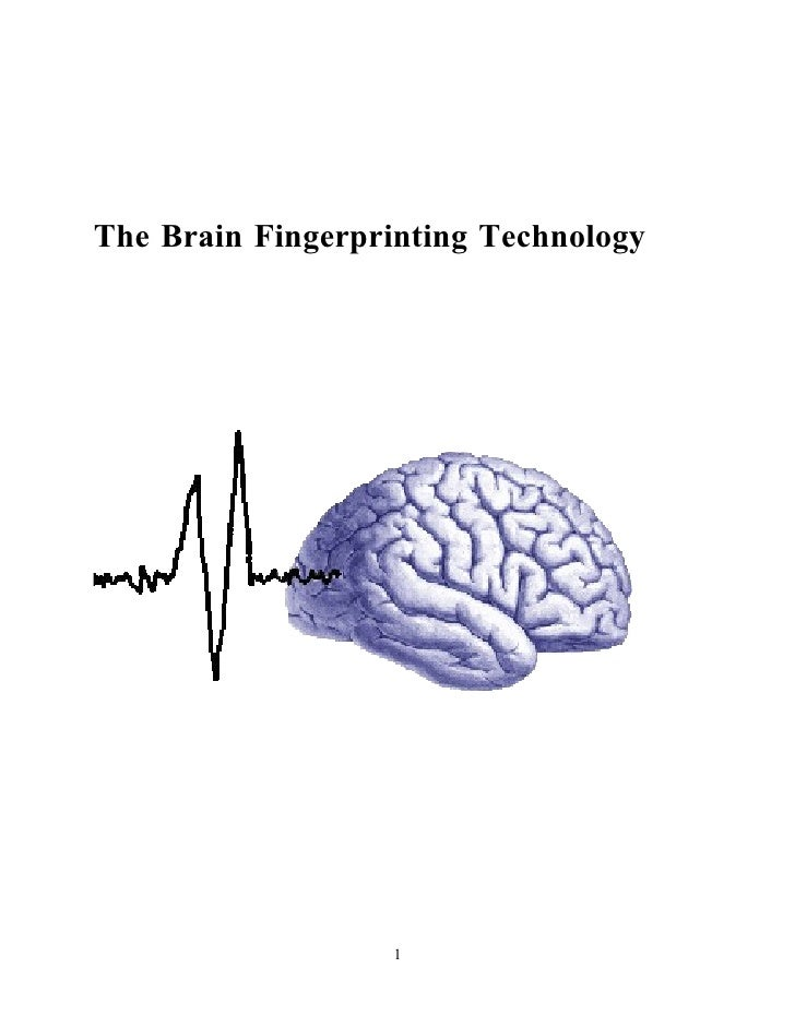 The Brain Fingerprinting Technology                        1