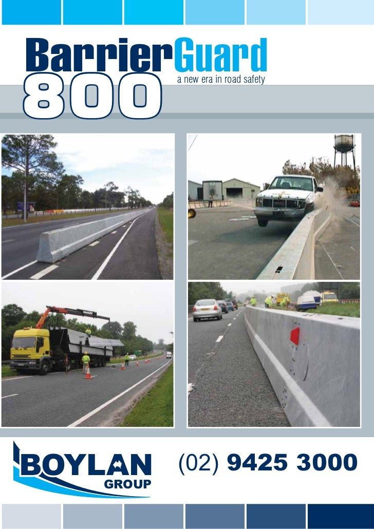 BarrierGuard800           a new era in road safety           (02) 9425 3000   GROUP